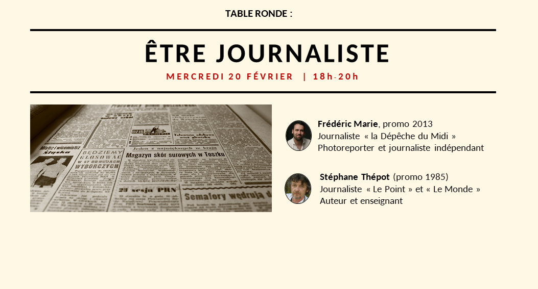 Table Ronde : Être journaliste